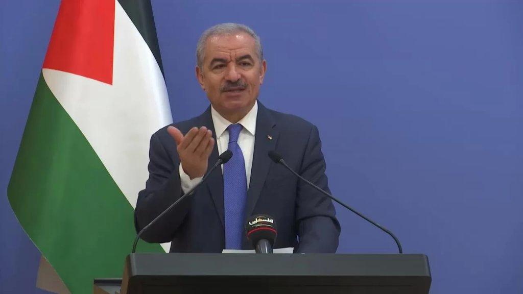 رئيس الوزراء الفلسطيني: الحكومة سترسل كميات من الأدوية والمستلزمات الطبية الى المستشفيات في لبنان مما تنتجه المصانع الفلسطينية بما يشمل نحو 85 صنفا